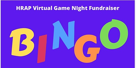 HRAP Virtual Game Night Fundraiser (BINGO) tickets