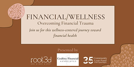Financial/Wellness: Overcoming Financial Trauma tickets
