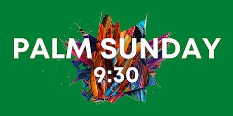 Palm Sunday 9:30 Service tickets