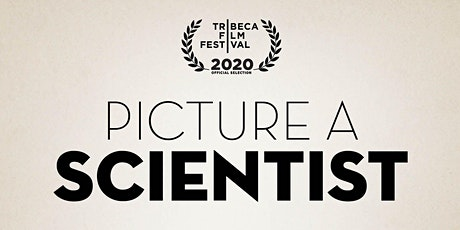 """Private Virtual Screening of """"Picture a Scientist"""" tickets"""