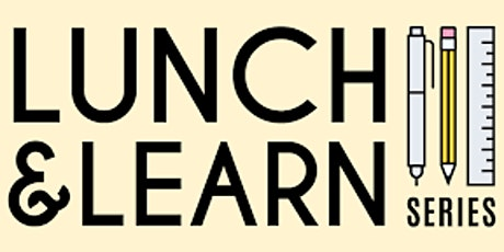Virtual Lunch & Learn tickets