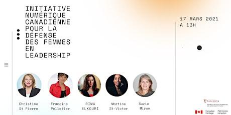 Initiative numérique canadienne pour la défense des femmes en leadership billets
