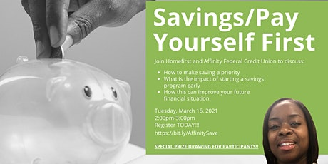 Savings/Pay Yourself First with Affinity Federal Credit Union tickets