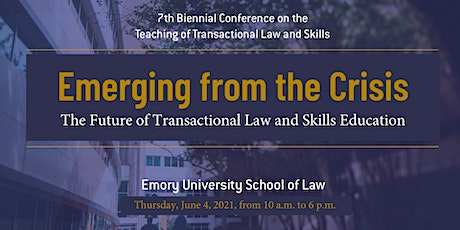 Emerging from the Crisis: Future of Transactional Law and Skills Education tickets