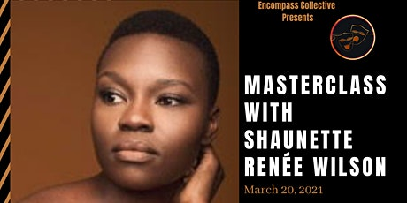 Masterclass with Shaunette Renée Wilson tickets