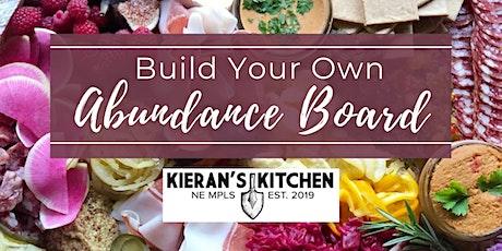 Build Your Own Abundance Board with Kieran's Kitchen NE tickets