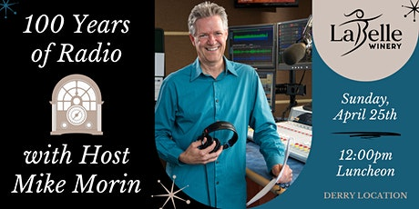 100 Years of Radio with Mike Morin - LaBelle Derry tickets