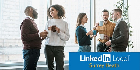 LinkedIn Local Surrey Heath - Networking (Online) biglietti