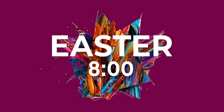 Easter Sunday 8:00am Service tickets