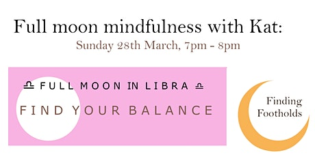 Full Moon Mindfulness: Full Moon in Libra tickets