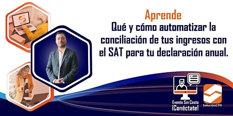 CONCILIACIÓN DE TUS INGRESOS CON EL SAT PARA TU DECLARACIÓN ANUAL boletos