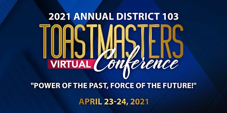 D103 Toastmasters - 2021 Annual Conference Volunteer Sign Up tickets