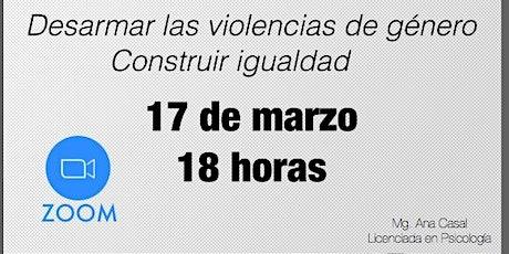 Mujeres conversando de...DESARMAR LAS VIOLENCIAS DE GENERO biglietti