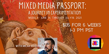Mixed Media Passport: A Journey in Experimentation tickets