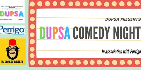DUPSA COMEDY NIGHT  (in association with Perrigo) tickets