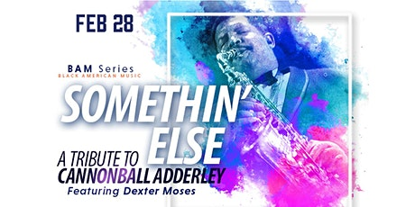 Something Else: A Tribute To Cannonball Adderley tickets