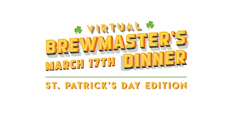 St. Patrick's Day Virtual Brewmaster's Dinner tickets