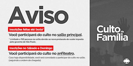 PARTICIPAR DO CULTO DA FAMÍLIA ingressos