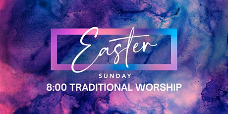 Traditional  Easter Worship Service tickets