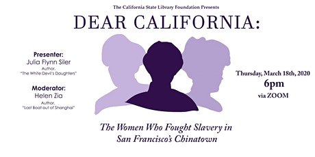 Dear California: The Women Who Fought Slavery in San Francisco's Chinatown tickets