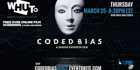 WHUT Film Screening and Panel Discussion  of  CODED BIAS tickets