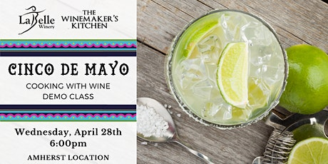 Cooking with Wine - Cinco de Mayo Recipes tickets