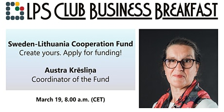 Sweden-Lithuania Cooperation Fund is waiting for your applications! tickets