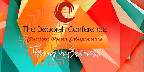 The 2021 Deborah Conference Virtual Summit 'Thriving in Business' tickets