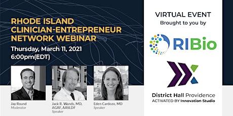 Rhode Island Clinician-Entrepreneur Network Webinar tickets