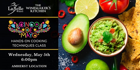 Hands-On Cooking Techniques Class - Cinco de Mayo Recipes tickets