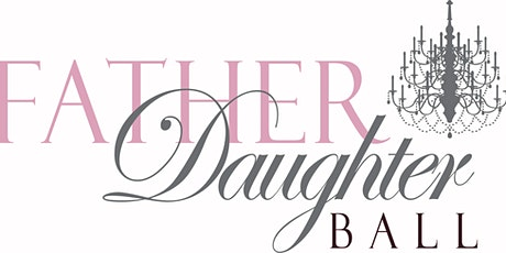 Father/Daughter Ball 2021 Ages 3-7 Old Hollywood! tickets
