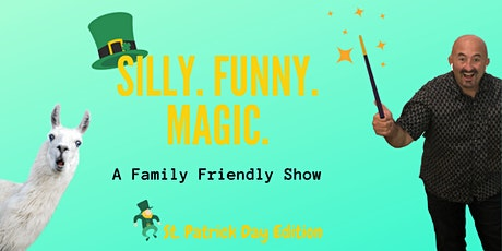 St. Patrick's Day Edition. [SILLY FUNNY MAGIC] Family Friendly Comedy Magic tickets