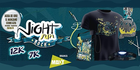 NIGHT RUN  ROCK - AGUA DE ORO  -  EL MANZANO - CERRO AZUL -  (SOLO TEAM ) tickets