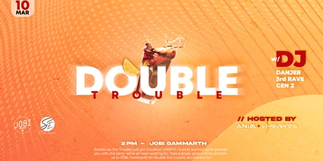 Double Trouble tickets