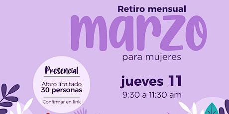 Retiro Mensual de Marzo para SEÑORAS (Presencial) boletos