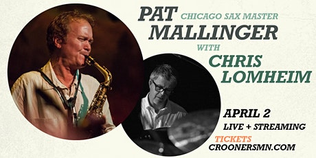 Pat Mallinger and Chris Lomheim - Dunsmore tickets