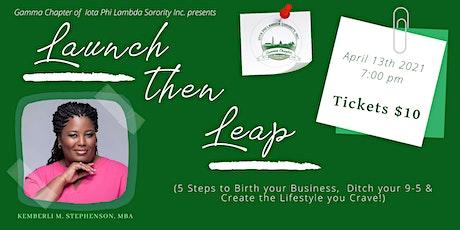 Launch Then Leap Webinar tickets