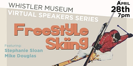 2021 Speaker Series: A Look Back at Freestyle Skiing tickets