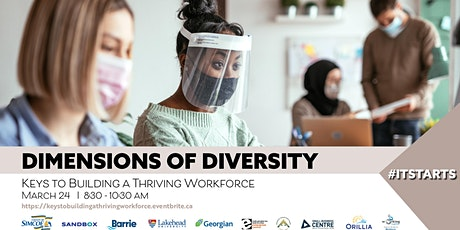 Dimensions of Diversity: Keys To Building A Thriving Workforce tickets