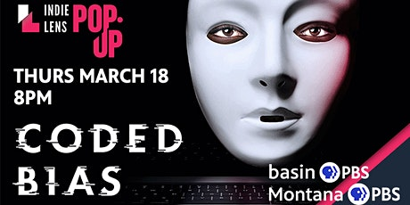 Indie Lens Pop-Up: Coded Bias tickets