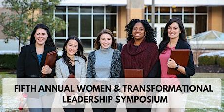Fifth Annual Women & Transformational Leadership Symposium tickets