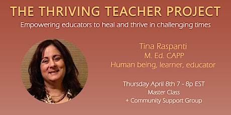 Part 6 of The Thriving Teacher Project tickets
