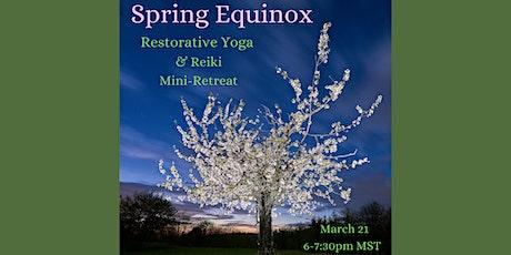 Spring Equinox Restorative Yoga and Reiki Mini Retreat tickets