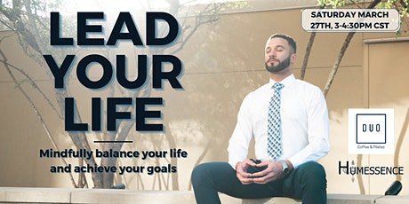 LEAD YOUR LIFE | WORKSHOP & HAPPY HOUR tickets