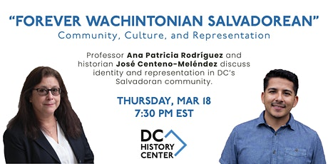 """Forever Wachintonian Salvadorean"": Community, Culture, and Representation tickets"