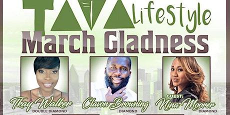 Tava Lifestyle March Gladness tickets