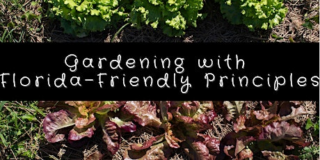 Gardening with Florida-Friendly Principles tickets