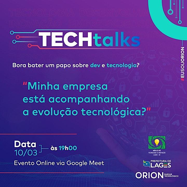 Imagem do evento Tech Talks: Minha empresa está acompanhando a evolução tecnológica?