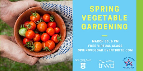 Spring Vegetable Gardening tickets