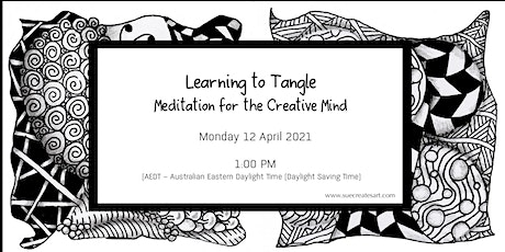 Learning To Tangle - Meditation for the Creative Mind tickets